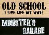 OLD SCHOOL �I�[���h�X�N�[�� �����X�^�[�Y�K���[�W MONSTER'S GARAGE�@�ʔ� ���U�[�o�b�O�@�v���z�@���@�[�e�B�S�@Vertigo�@�o�b�O�@���z�@���m���@���c�s�@�m���@�O��